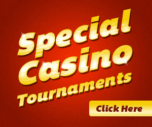 Special Casino Tournaments