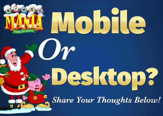 Mobile or Desktop Bingo