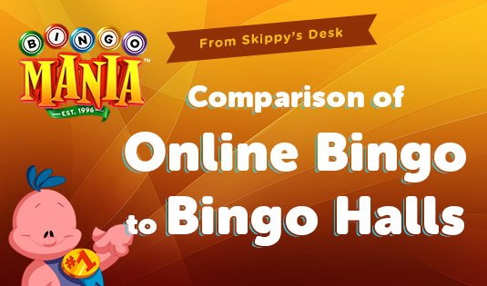 Comparison of Online Bingo to Bingo Halls