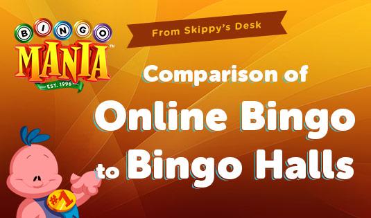 Comparison of Online Bingo to Bingo Halls