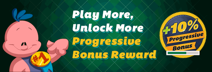 "Progressive Rewards Bonusâ""¢"